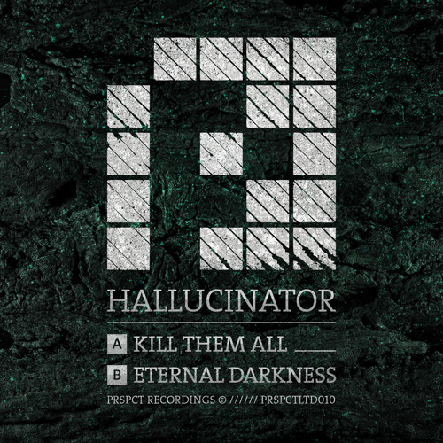 Kill Them All - Hallucinator (PRSPCT LTD 010) Out on Jan 28th 2013!