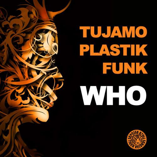 Tujamo & Plastik Funk - Who (Whiteburg Bootleg)