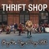 Macklemore - Thrift Shop (Psychic Type Trap Edit)
