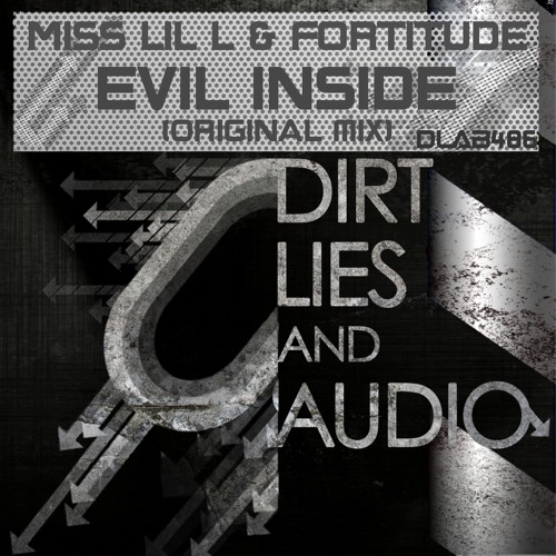 Miss LiL L & Fortitude  - Evil Inside (clip) Out Now!