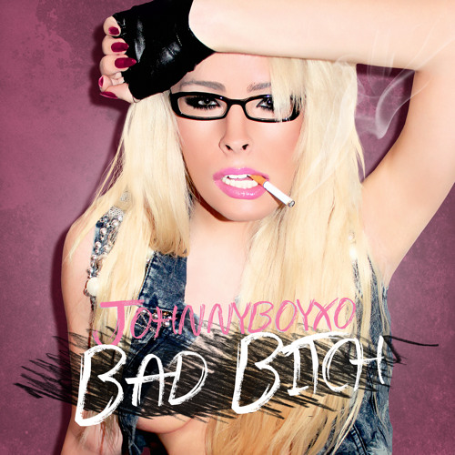 Bad Bitch - (Single)