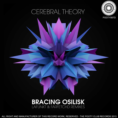 Cerebral Theory - Bracing Osilisk (LaFunkt Remix) [OUT NOW ON BEATPORT]