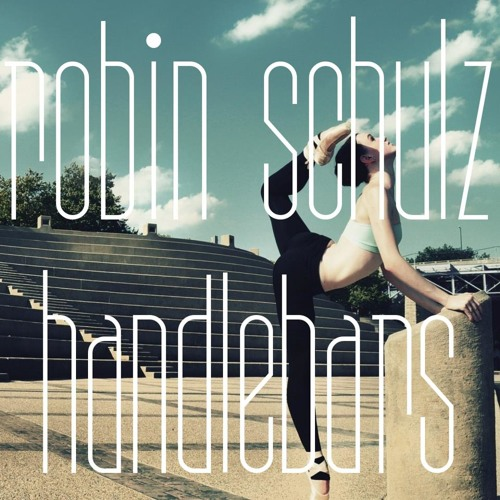 Robin Schulz - Handlebars