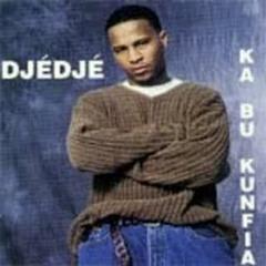 DJEDJE feat Stacy-KA BU KUNFIA