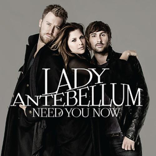 Need u know - Lady antebellum