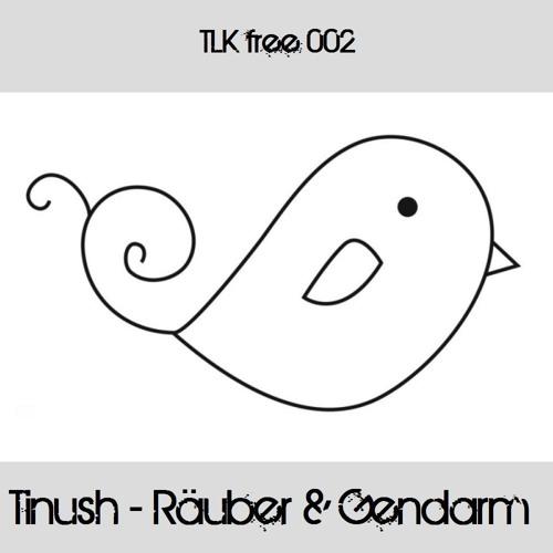 !!!FOR FREE!!! Tinush - Räuber und Gendarm (Original)