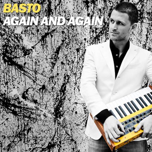 "Remix : "" Basto | Again and Again """