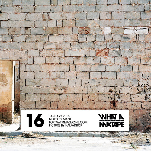 What A Terrific Mixtape #16 - Mago