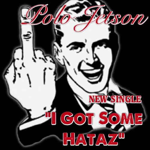 Polo Jetson- I Got Some Hataz (produced by TwanBeatMaker)