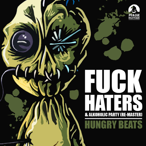 HUNGRY BEATS - FUCK HATERS