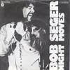 Bob Seger - Night Moves(Ed Garrison's Farewell Edit)