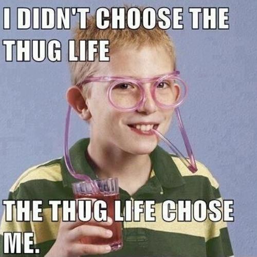 Thug Nasty- Thug Life