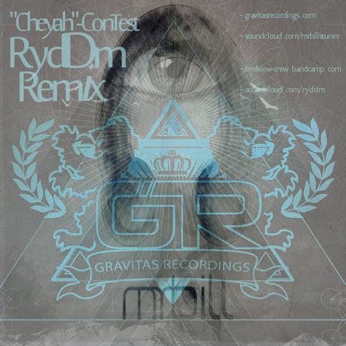 Mr. Bill - Cheyah (Ryddm Remix) **free DL now**