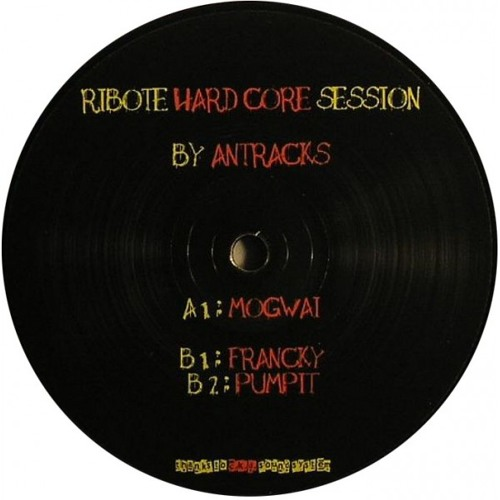 Dj Antracks - Pumpit (Ribote records 01 - Hard core session)