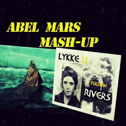 CONGOROCK VS. LYKKE LI - I FOLLOW BABYLON (Abel Mars Mash-Up)