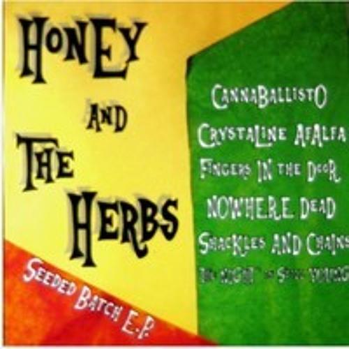 Honey And The Herbs - Fingers In The Door