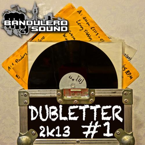 BANDULERO DUBLETTER 2k13  #1
