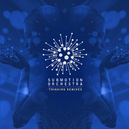 Submotion Orchestra - Thinking (clips)