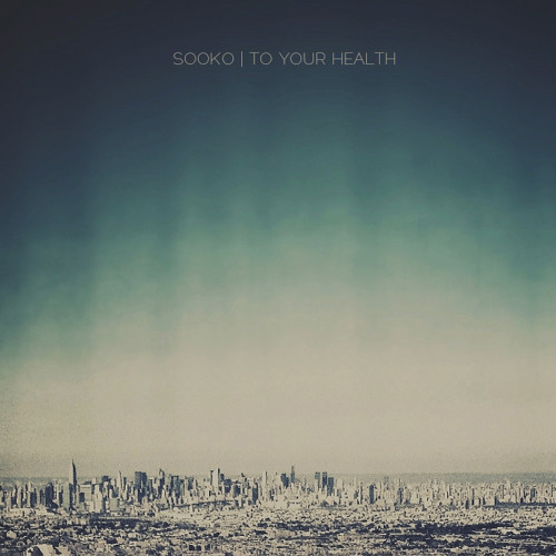 Sooko - To Your Health