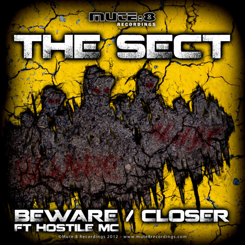 The Sect ft Hostile MC - BEWARE [Mute8Recordings] clip