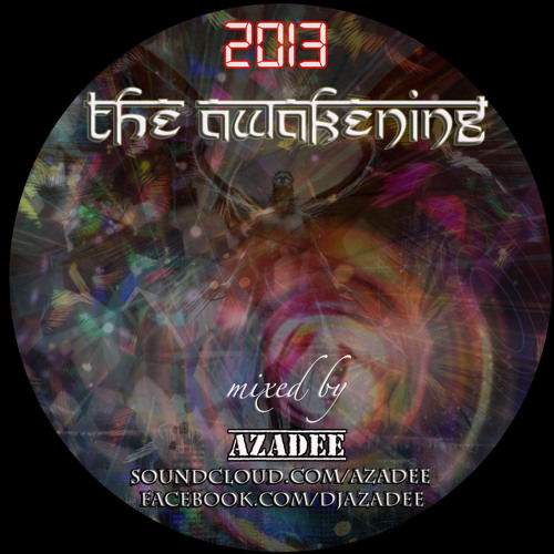 2013 - The Awakening