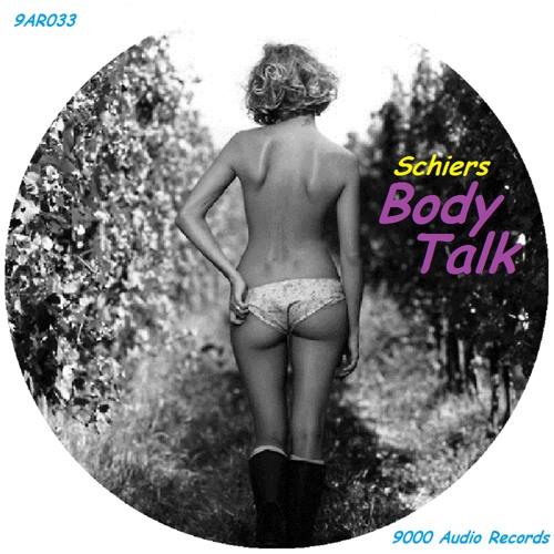 Schiers - Body Talk (Original)