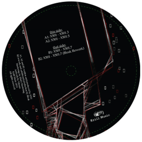 X-501.5 - Bleak Rework - Krill Records (Out Now!)