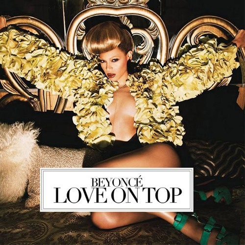Love On Top - Beyoncé