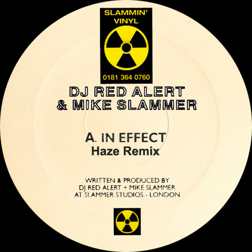 Red Alert & Mike Slammer - In Effect (Haze Remix) ***Free Download***