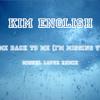 Kim English - Come back to me