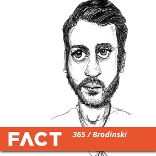 FACT mix 365 - Brodinski (Jan '13)