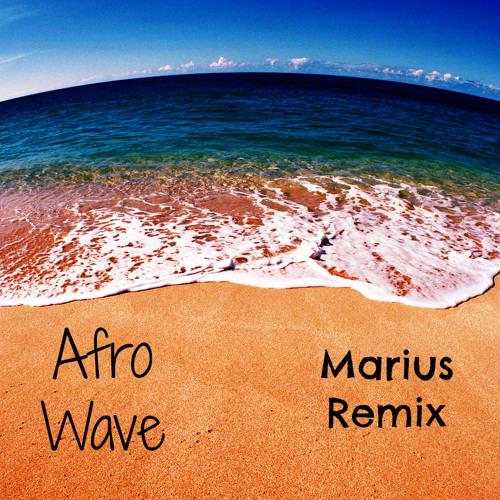 Afro Wave [Marius Remix] Dirty House -  Marius Alexander