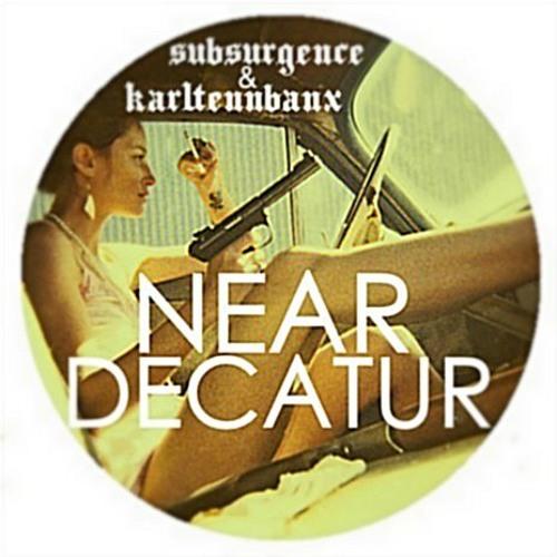 Subsurgence X karlTENNbanx - Near Decatur
