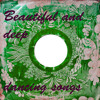Mixtape: Beautiful and deep dancing songs