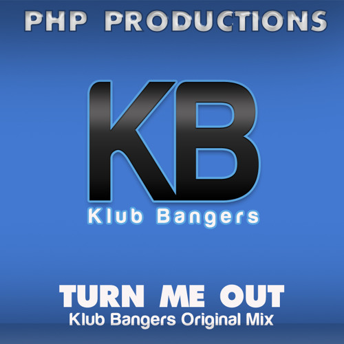 Turn Me Out (Klub Bangers Original Mix) Sample