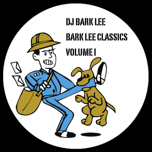 DJ BARK LEE - BARK LEE CLASSICS VOL I [FREE DL]