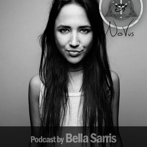NoVus Podcast #5 - Bella Sarris