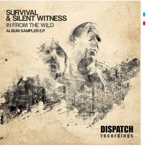 Survival & Silent Witness - Feel it - In from the Wild - Dispatch (CLIP)