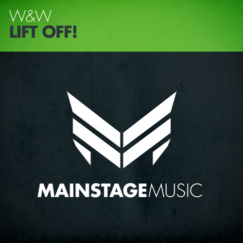 W&W - Lift Off! [Out Now]
