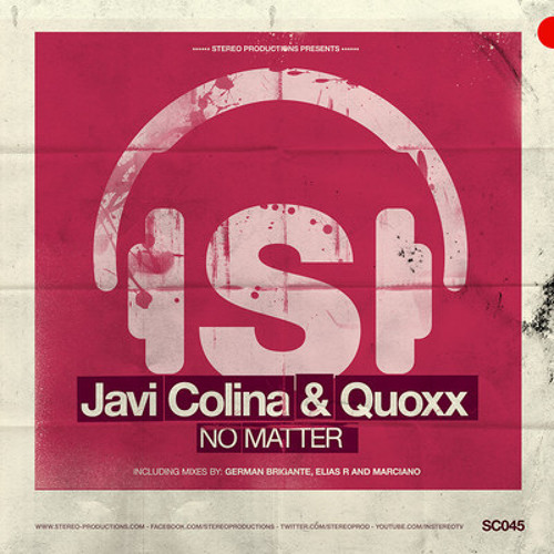 Javi Colina, Quoxx - No Matter (Original Mix) [Stereo Productions]