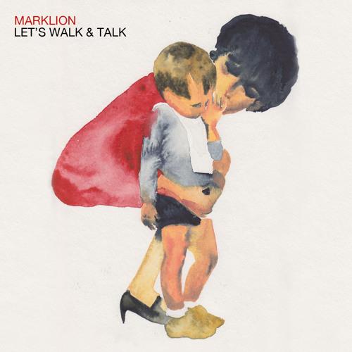 "MARKLION ""Let's walk & talk"""