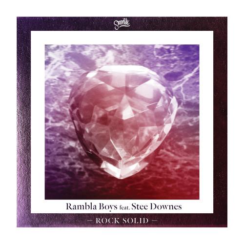 02 Rambla Boys feat. Stee Downes 'Rock Solid' (Dub)