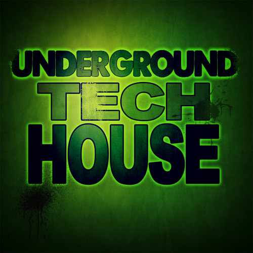 UNDERGROUND TECH HOUSE 1. BEATPORT MIX BY DANIEL WRAY