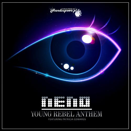 NENO feat. Patricia Edwards - Young Rebel Anthem (Original Mix)