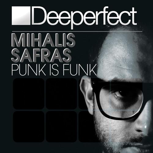 Mihalis Safras - Punk Is Funk (Original Mix) [Deeperfect]