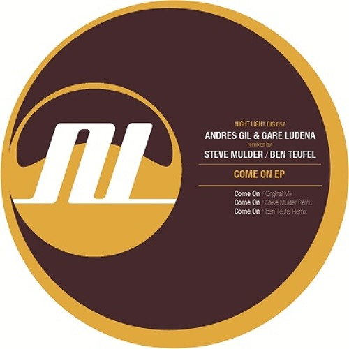 Andres Gil & Gare Ludena - Come On - Night Light Records