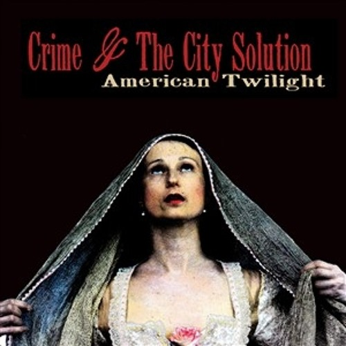 Crime & The City Solution  - My Love Takes Me There