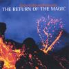The Return of the Magic