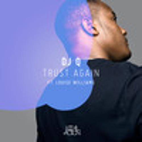 DJ Q feat. Louise Williams - Trust Again (Karl 'Tuff Enuff' Brown Remix) [LOC011]