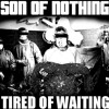 Son of Nothing - Can't Complain